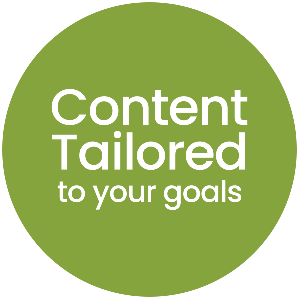 Content Tailored to Your Goals